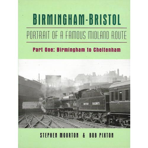 Famous Midland Route Part 1: Birmingham to Cheltenham