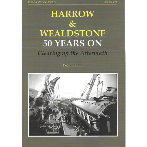 Harrow & Wealdstone: 50 Years On, Clearing up the Aftermath