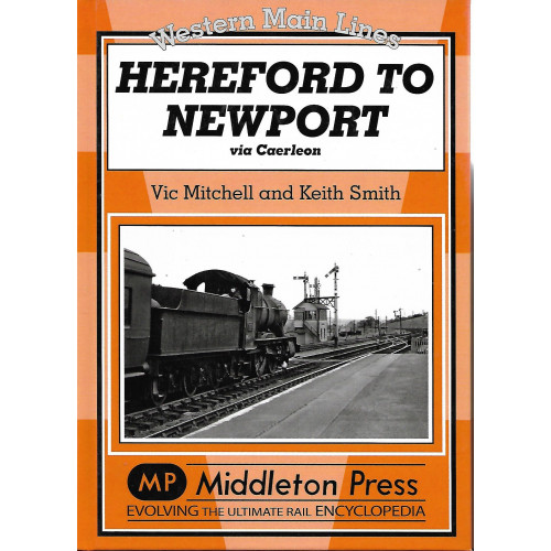Hereford to Newport via Caerleon: Western Main Lines