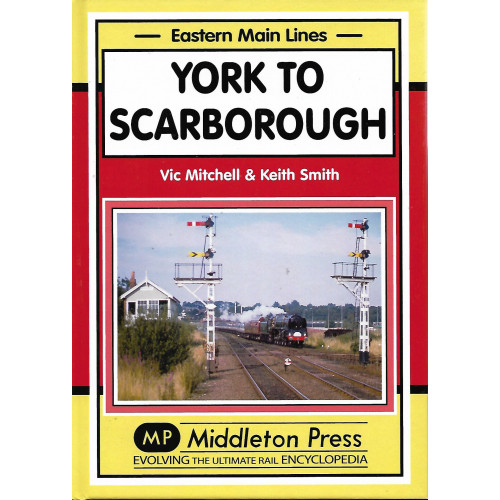 York to Scarborough: Eastern Main Lines