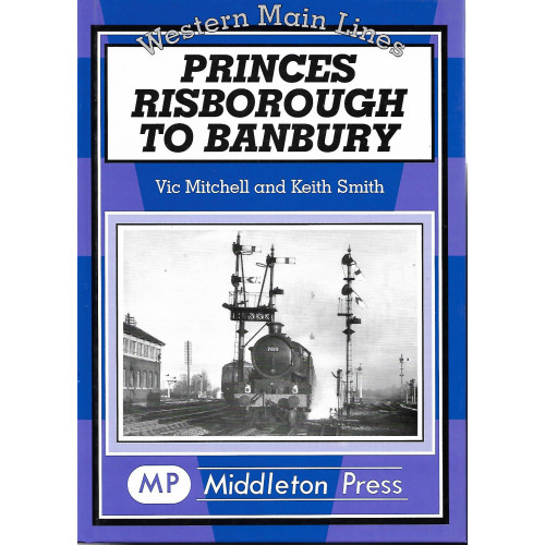 Princes Risborough to Banbury: Western Main Lines