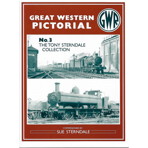 Great Western Pictorial: No.3 The Tony Sterndale Collection