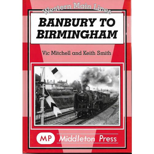 Banbury to Birmingham: Western Main Lines
