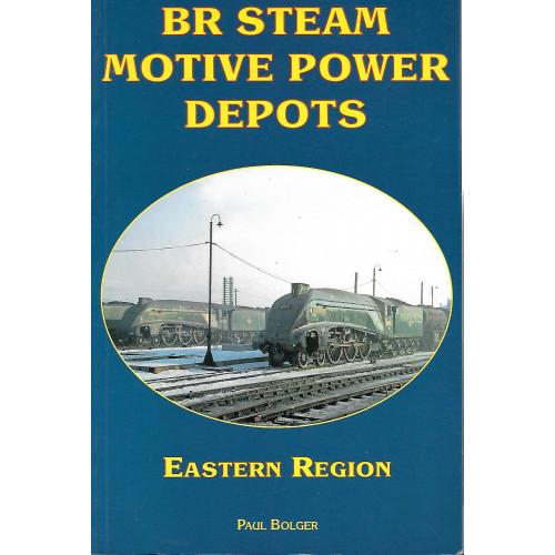 BR Steam Motive Power Depots: Eastern Region