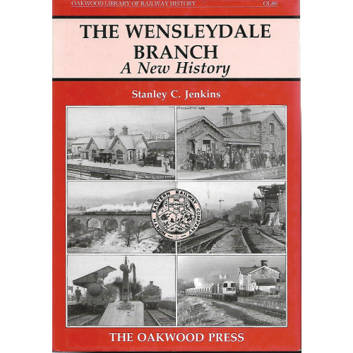 The Wensleydale Branch: A New History