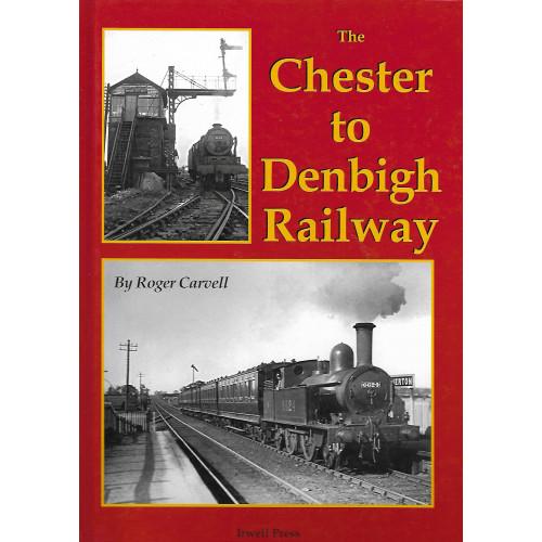The Chester to Denbigh Railway