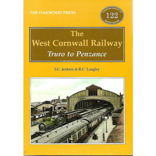 The West Cornwall Railway: Truro to Penzance