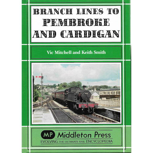 Branch Lines to Pembrooke and Cardigan