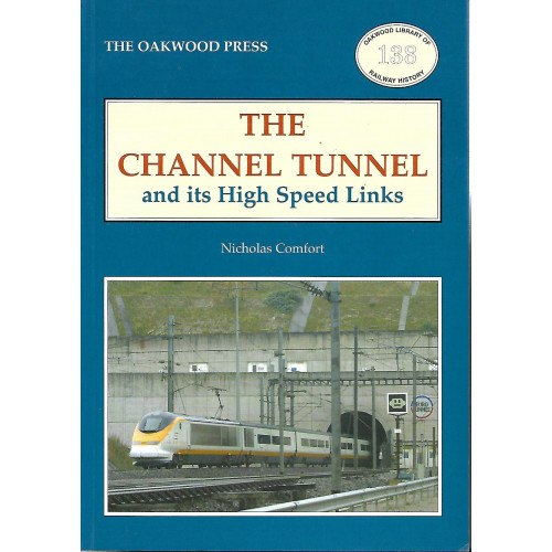 The Channel Tunnel and its High Speed Links