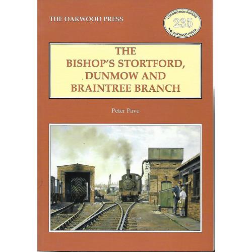 The Bishop's Stortford, Dunmow and Braintree Branch