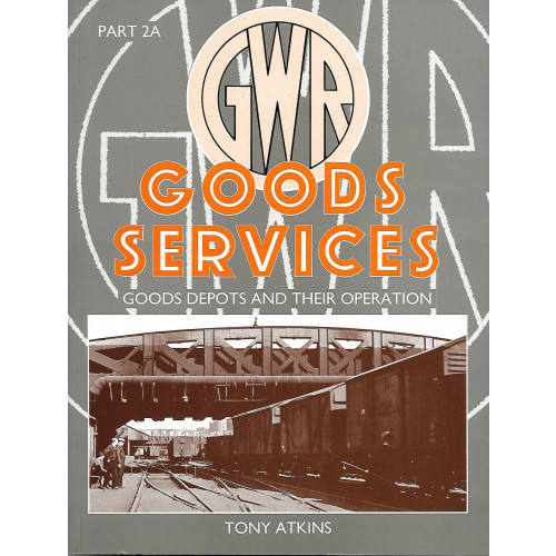 Goods Services: Goods Depots and their Operation 2a
