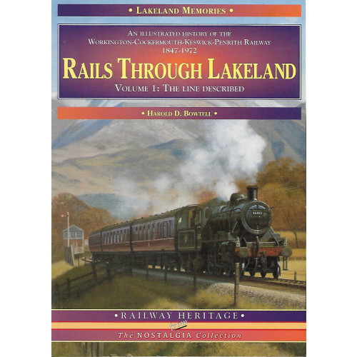 Rails Through Lakeland Vol.1 The Line Described