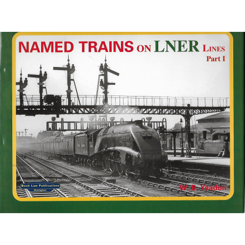 Named Trains on LNER Line Part 1