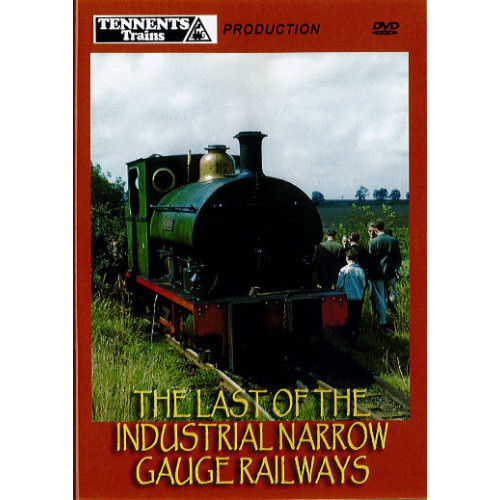 The Last of the Industrial Narrow Gauge Railways