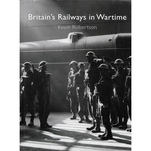 Britain's Railways in Wartime
